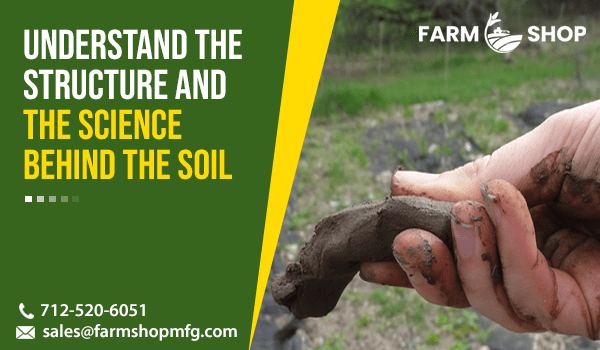 the Science behind the Soil