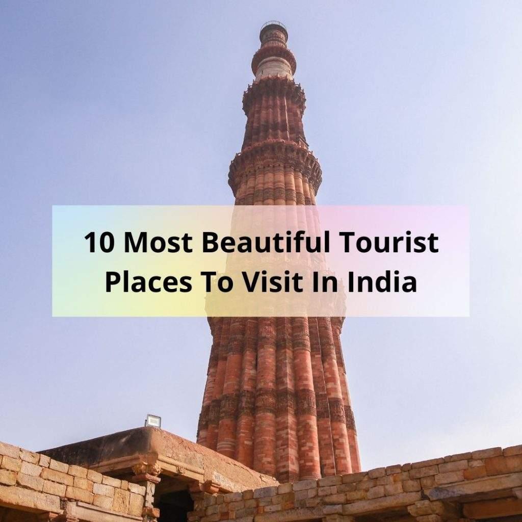 Beautiful Tourist Places