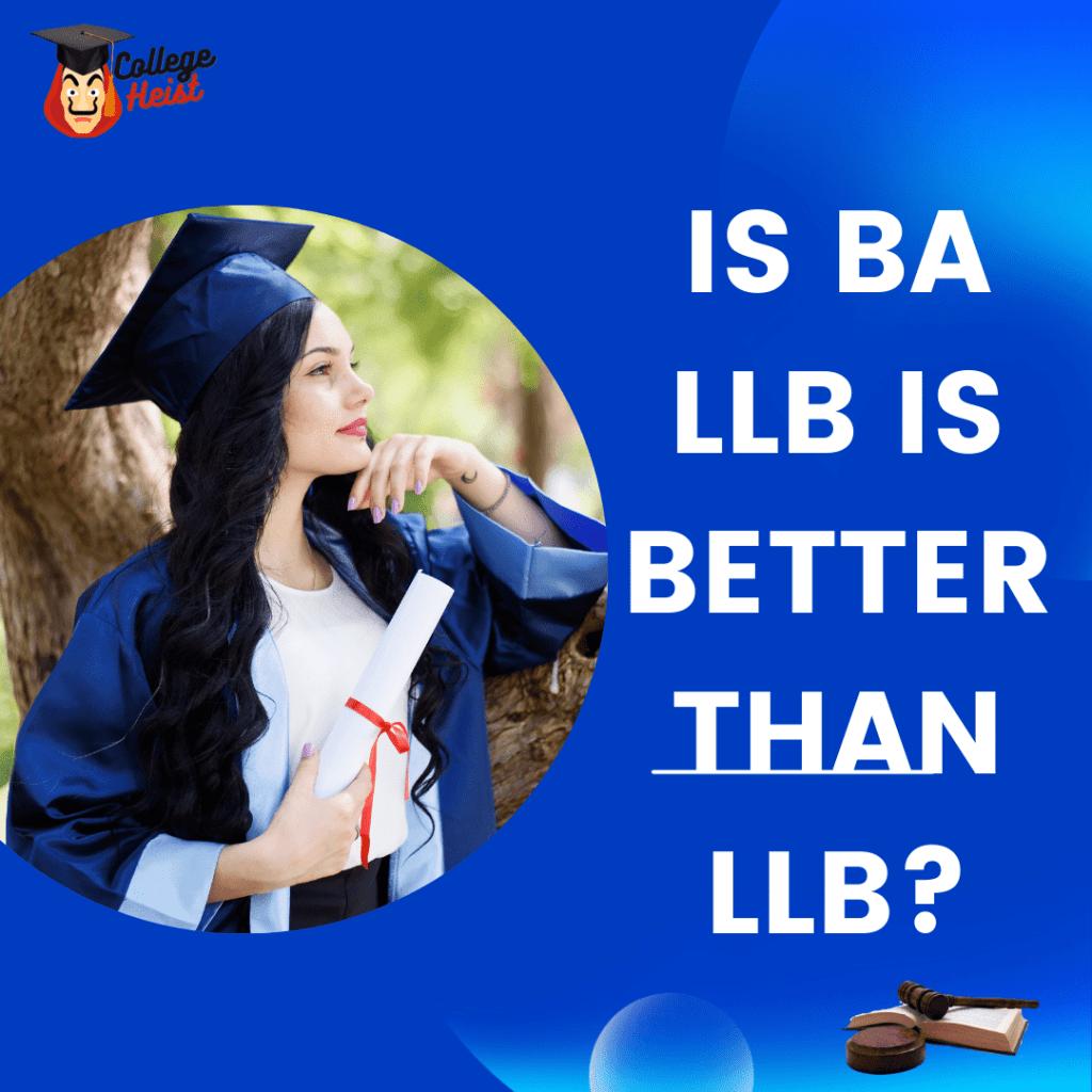 BA LLB Is Better Than LLB